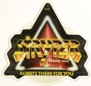 "Stryper ‎- Always There For You (7"") (Shaped Picture Disc) (VG-/NM)"